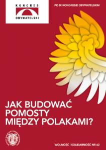 Jak budować pomosty między Polakami?