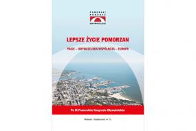 Lepsze życie Pomorzan - IX Pomorski Kongres Obywatelski