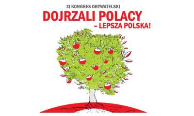 XI Kongres Obywatelski - Dojrzali Polacy - lepsza Polska